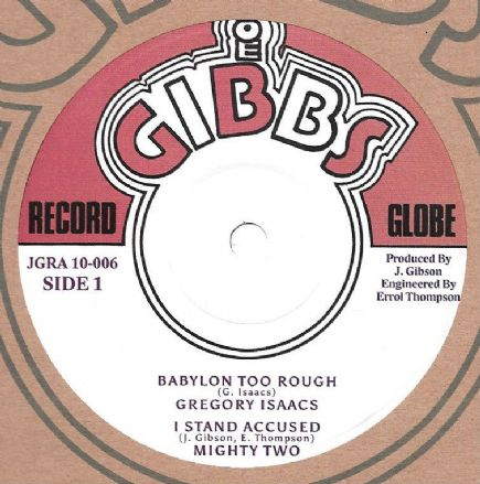 Gregory Isaacs - Babylon Too Rough / Junior Byles - Heart & Soul (Joe Gibbs) 10""
